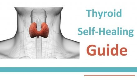 Hypothyroidism Self- Healing Guide