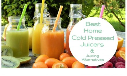 Juice Time! Best Home Cold Pressed Juicers & Juicing Alternatives